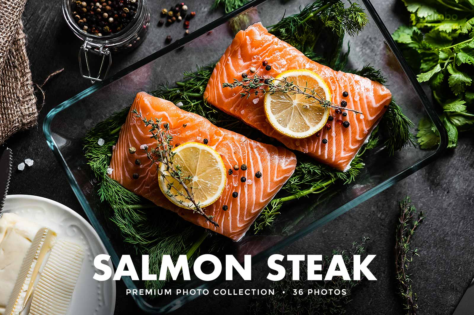 Click here to see Salmon Steak PREMIUM Collection!